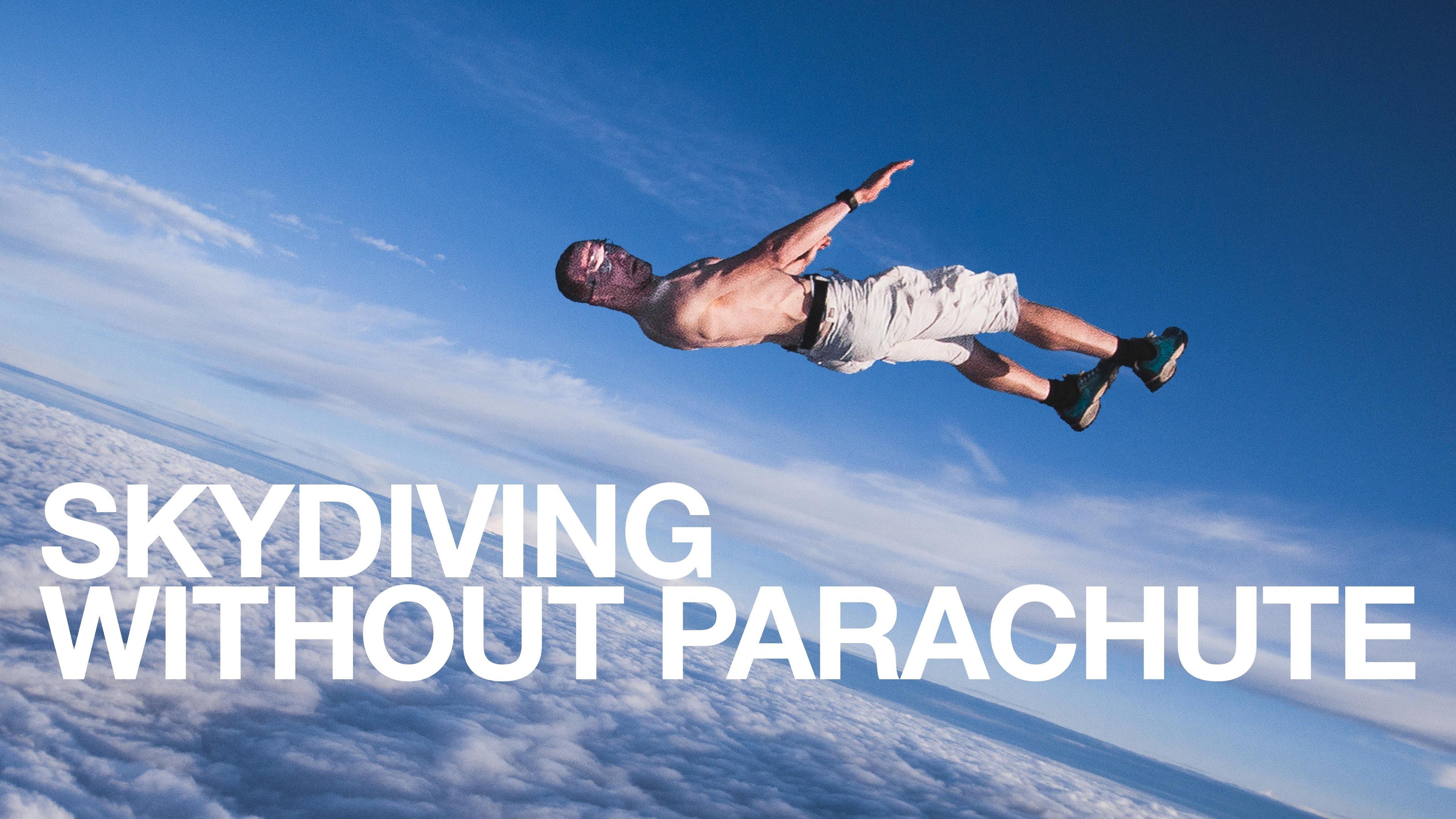 正気の沙汰じゃない……パラシュートなしでスカイダイビング